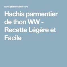 Hachis parmentier de thon WW - Recette Légère et Facile