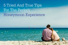 5 TRIED AND TRUE TIPS FOR THE PERFECT HONEYMOON EXPERIENCE by our blogger Corine Ingrassia! http://ow.ly/PKjeF
