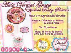 DEKORARTE EN FOAMY- AULA VIRTUAL BABY SHOWER - MICROPOROSO - GOMA EVA - YouTube