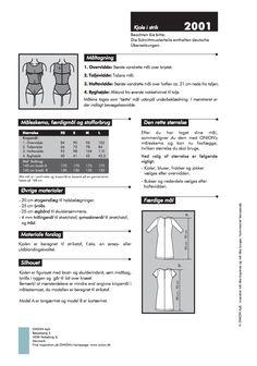STØRRELSER: XS – L Nivå: middels. Enkel kjole til stretchstoff. Kan sys med korte eller lange ermer. Relatert