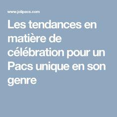 Les tendances en matière de célébration pour un Pacs unique en son genre