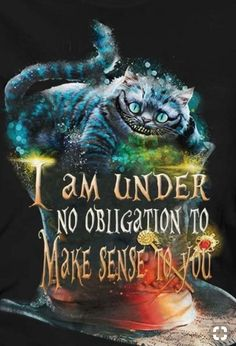 Trendy tattoo cat foot alice in wonderland Ideas Gato Alice, Alice And Wonderland Quotes, Alice In Wonderland Illustrations, Tattoo Alice In Wonderland, Cheshire Cat Alice In Wonderland, Funny Quotes, Life Quotes, Qoutes, Chesire Cat