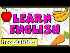 Learn English | English Learning For Children | Fun way to Learn Spelling of 17 English Words - YouTube