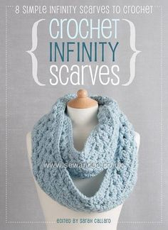 Shop online for Crochet Infinity Scarves eBook - DOWNLOAD ONLY at sewandso.co.uk. Browse our great range of cross stitch and needlecraft products, in stock, with great prices and fast delivery.