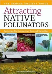 Want want want my own copy of this book. Beautiful photos and a wealth of great information on attracting native pollinators to your garden or farm or any space. Identification guide included -- not many other places to find ID on this many native bees and other pollinating insects.
