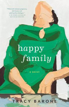 Happy Family by Tracy Barone | book cover design by Lauren Harms | painting by Martin Wehmer | 2016