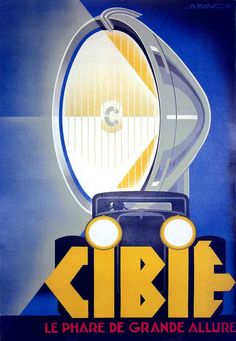 Vintage Cars Ciblé headlamps vintage advertisement, 1930 by Alex Kow - Art Deco Posters, Car Posters, Poster Ads, Vintage Posters, Retro Advertising, Vintage Advertisements, Pub Vintage, Etiquette Vintage, Autos