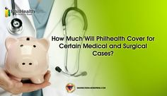 How Much Will Philhealth Cover for Certain Medical and Surgical Cases? Adulting, Piggy Bank, Philippines, Medical, Cover, Money Box, Medicine, Money Bank, Med School