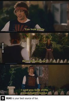 Hot Rod. One of the best lines in this movie.