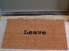 I just wanted to let you know that this is our backporch mat that came with the house. Thought it was funny to find it on pinterest.