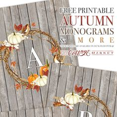 Free Printable Autumn Farmhouse Monograms - The Cottage Market Treatment Projects Care Design home decor Printable Banner, Printable Art, Free Printables, Printable Monogram, Printable Quotes, Autumn Crafts, Holiday Crafts, Holiday Ideas, Fall Banner