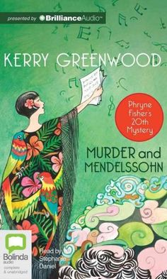 Murder, spies, mathematics and music its all in a days work for Phryne Fisher in her 20th adventure!An orchestral conductor has been found dead and Detective Inspector Jack Robinson needs the delightf