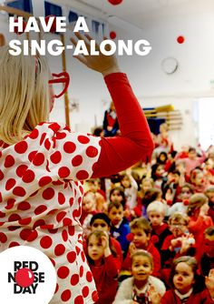Everyone can join in with a Red Nose Day sponsored sing-a-long. Do you nose all the words? Download the Red Nose Day schools song from our website.