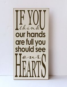 Hands Full Wood Sign, See Our Hearts, Wall Art for Family, Gallery Wall Sign, Nursery Decor, Family Room Decor, Children Art, Family Art