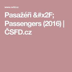 Pasažéři / Passengers (2016) | ČSFD.cz