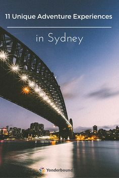 Visit https://yonderbound.com/travel-stories/traveling-ted/11-unique-adventure-experiences-in-sydney/3677 and read the whole story, you won't regret it!