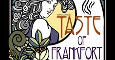 Got your tickets for the Taste of Frankfort ave yet?! - 2014