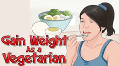Vegetarian people wants to know to gain weight but they could not find the right ways in this video you will get how to gain weight as a vegetarian.  Vegetarians eat mostly vegetables fruits and grains though some also eat dairy products and eggs. Since it has no meat you might find that you lose weight when you first start as a vegetarian. While for many this is a benefit for others it can be a problem. However with a little tweaking your diet can better support your body's health. On a…