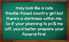 Country Girl Quotes And Sayings   You can get your favourite quotes as a cute picture for your timeline ...