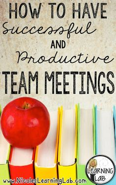 How to Have Successful and Productive Team Meetings
