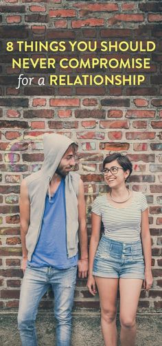 8 things you should never compromise for a relationship