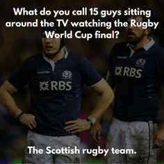 18 Jokes You'll Find Funny If You Love Rugby