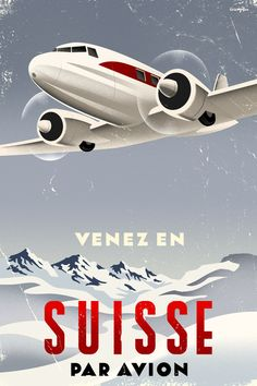 """Swiss vintage travel poster. DC 3 flys over the Swiss alps, with the headline """"Come to Switzerland by Air"""""""