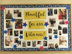 """Thank You Veterans Bulletin Board - Reminding students to be thankful for our veterans is easily shown with this great bulletin board that showcases veteran families throughout the classroom! """"To celebrate Veterans and Veterans Day, students a Hero Bulletin Board, Family Bulletin Boards, November Bulletin Boards, Summer Bulletin Boards, Back To School Bulletin Boards, Bulletin Board Display, Veterans Day Activities, Senior Activities, Church Activities"""