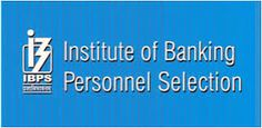 JobZ BaskeT: Institute OF Banking Personnel Selection – IBPS Re...