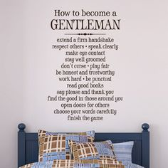 How to become a gentleman - Vinyl Wall Decal Sticker Quote Room Decor Sign Vinyl Lettering