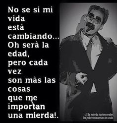 Y cada vez más... Death Quotes, Me Quotes, Funny Quotes, Miguel Angel, Spanish Quotes, Mtv, Philosophy, My Books, Thoughts