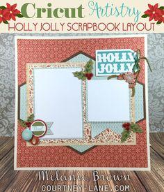 Cricut Artistry Holly Jolly Layout