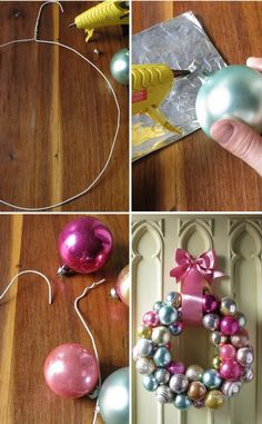 Everything Fabulous: Holiday Inspiration: Ornament Wreath   DIY 1. . Without even opening the hanger make a round shape.  2. To secure the metal cap to the ball, dab a little hot glue and press. 3. Untwist the end of the hanger, then start string one ornament at a time. Here is where you can play with color and size!  4. Cover the wire hook with a nice sating ribbon and voila... you have a lovely fun wreath that is super easy to hang..!!