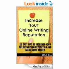 Amazon.com: 29 Easy Tips to Increase Your Online Writing Reputation and Make More Money eBook: Jodi Jill: Kindle Store  #writing #ebooks #writers
