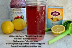 How to make the Jillian Michaels' 7 Day Detox Drink. Ingredients: distilled water, cranberry juice, organic dandelion root tea, and lemon.