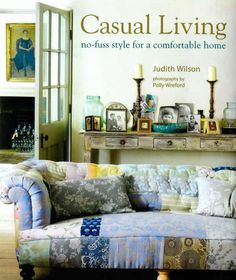 from Modern Country Style blog: Book Review: Casual Living by Judith Wilson  The couch!