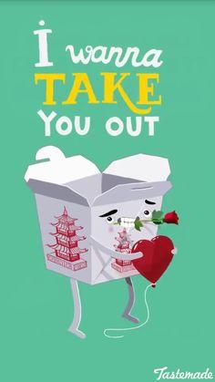 I wanna take you out.
