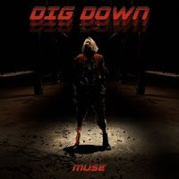 "RADIO   CORAZÓN  MUSICAL  TV: MUSE PUBLICAN NUEVO  SINGLE Y VIDEOCLIP ""DIG DOWN""..."