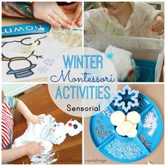 Montessori Winter Activities posted by Amy  Children love fun with snowmans and snowflakes and snowballs — and why not create some beautiful trays for them or opportunities to discover their senses or read a wonderful book?  All of these activities encourage your child to succeed, to probe, to create and learn, to respect, to discover.