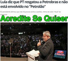 Acredite Se Quiser ➤ ttp://noticias.portalvox.com/politica/2015/02/lula-diz-que-pt-resgatou-petrobras-e-nao-esta-envolvido-petrolao.html - 2015 04 13h