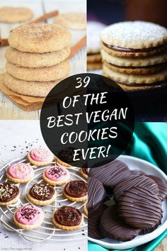 39 Of The Best Vegan Cookie Recipes EVER! #vegan #cookies #vegancookies