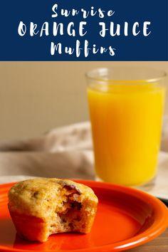 Sunrise Orange Juice Muffins for National Orange Juice Day - Amy Gorin, MS, RDN
