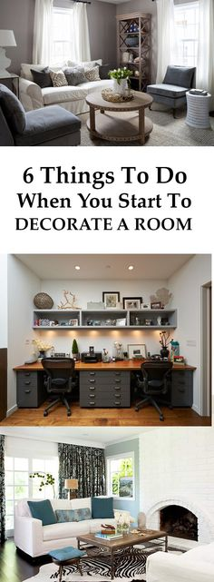 6 Things To Do When You Start To Decorate A Room