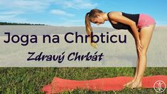 JOGA na Chrbticu | Zdravý Chrbát Workout Videos, Beach Mat, Outdoor Blanket, Fitness, Youtube, Crafts, Diet, Manualidades, Handmade Crafts