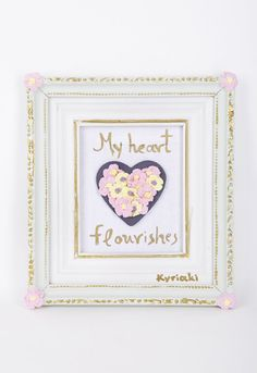 my heart flourishes by Kyriaki Sidiropoulou