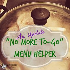 A Productive Endeavor: Update on No More To-Go