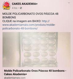 MOLDE POLICARBONATO OVOS PÁSCOA 48 BOMBONS CLIQUE na imagem em BAIXO: http://www.akademiamais.com/produto/molde-policarbonato-48-bombons/