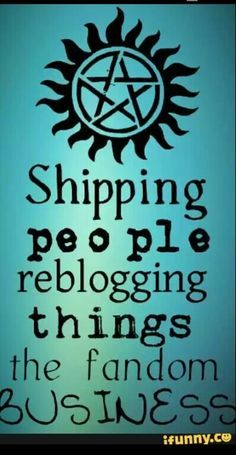 Shipping people re blogging things fandom buiseness