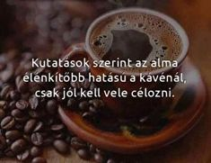 Humoros képek Hilarious, Funny, Jokes, Lol, Thoughts, Coffee, Google, Proverbs Quotes, Laughing So Hard