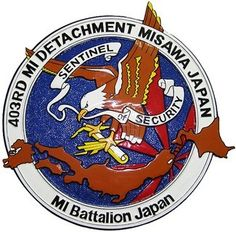 The group of 403rd MI Detachment is from Misawa, Aomori, Japan under the US Department of Air Force but it also houses the Department of Navy and Department of Army.